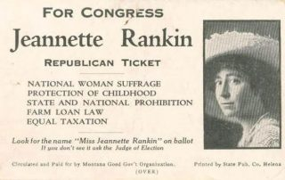 For_Congress,_Jeannette_Rankin,_Republican_Ticket Via Wikimedia. Public Domain
