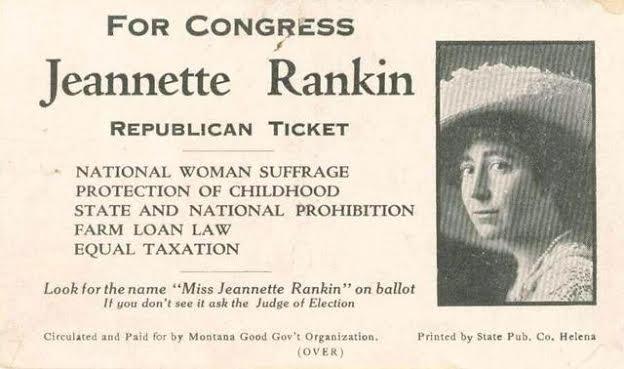 For_Congress,_Jeannette_Rankin,_Republican_Ticket Via Wikimedia. Public Domain